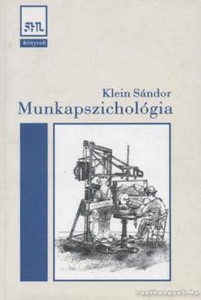 Klein Sándor - Munkapszichológia [antikvár]