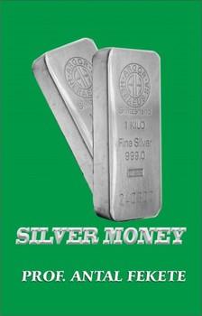 Antal Professor Fekete - Silver Money [eKönyv: epub, mobi]