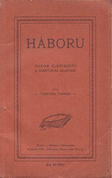 Vargha Tamás - Háború [antikvár]