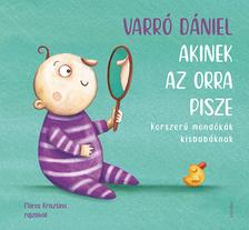 Varró Dániel - Akinek az orra pisze