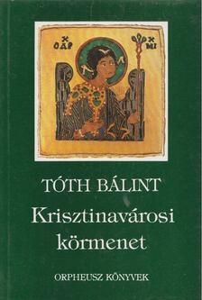 Tóth Bálint - Krisztinavárosi körmenet [antikvár]