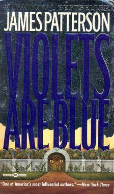 James Patterson - Violets are Blue [antikvár]