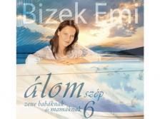 BIZEK - ÁLOMSZÉP 6. CD