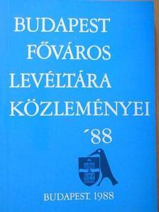 Benda Kálmán - Budapest Főváros Levéltára Közleményei '88 [antikvár]