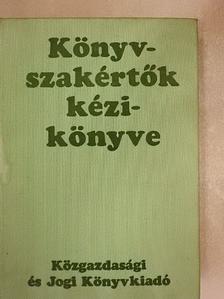 Dr. Balás Alajos - Könyvszakértők kézikönyve [antikvár]