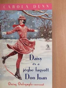 Carola Dunn - Daisy és a jégbe fagyott Don Juan [antikvár]