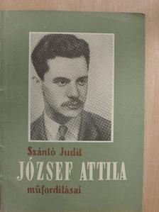 Szántó Judit - József Attila műfordításai [antikvár]