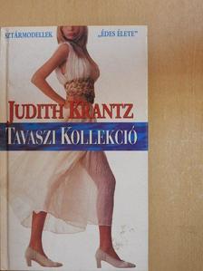 Judith Krantz - Tavaszi kollekció [antikvár]
