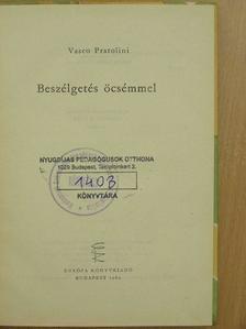 Vasco Pratolini - Beszélgetés öcsémmel [antikvár]