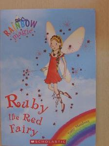 Daisy Meadows - Ruby the Red Fairy [antikvár]