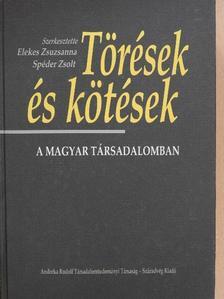 Balázs János - Törések és kötések a magyar társadalomban [antikvár]
