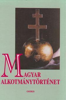 Mezey Barna - Magyar alkotmánytörténet [antikvár]