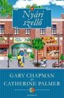 Gary Chapman - Catherine Palmer - Nyári szellő