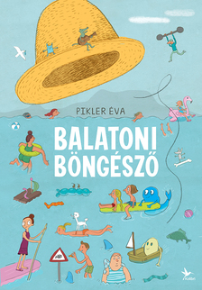 Pikler Éva - Balatoni böngésző (kibővített változat)