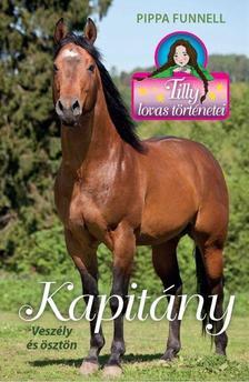 Pippa Funnel - Tilly lovas történetei 16. - Kapitány
