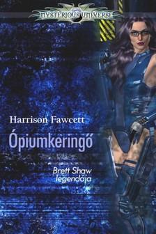 Harrison Fawcett - Ópiumkeringő [eKönyv: epub, mobi]