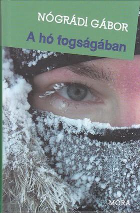 NÓGRÁDI GÁBOR - A hó fogságában