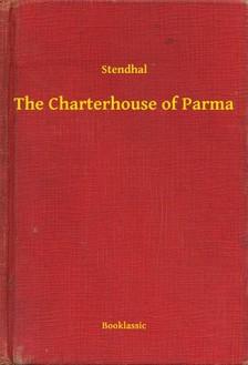 Stendhal - The Charterhouse of Parma [eKönyv: epub, mobi]