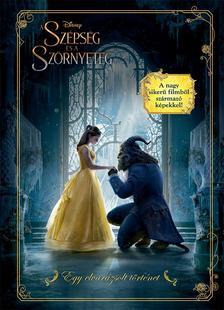 .- - Disney - A Szépség és a Szörnyeteg filmkalauz - Egy elvarázsolt történet