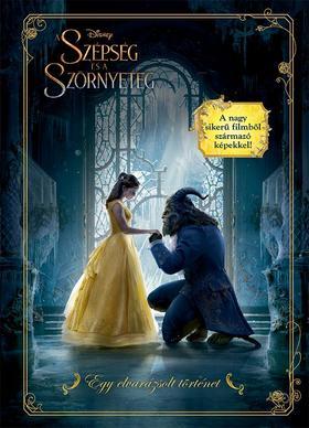 Disney - A Szépség és a Szörnyeteg filmkalauz - Egy elvarázsolt történet
