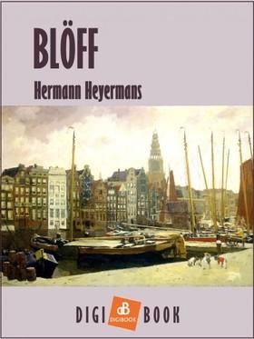 Heyermans Hermann - Blöff [eKönyv: epub, mobi]