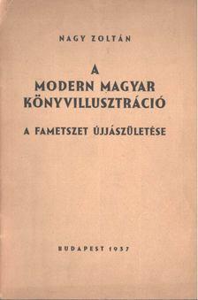 Nagy Zoltán - A modern magyar könyvillusztráció [antikvár]