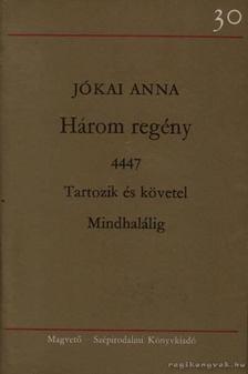 Jókai Anna - Három regény [antikvár]