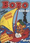 Mortimer, Lasse - Bobo kalandjai - Bobo és Cselfi; Bobo kendvenc szendvicse; Bobo titka [antikvár]