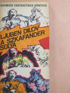 Ljuben Dilov - A szkafander súlya [antikvár]