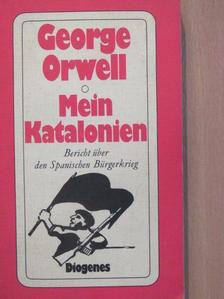 George Orwell - Mein Katalonien [antikvár]