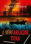 Kristina Ohlsson - A vérfarkasok titka [eKönyv: epub, mobi]
