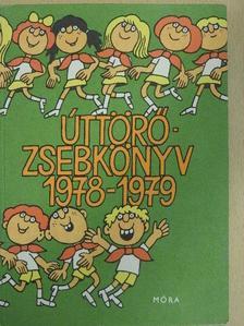 Ancsin Pálné - Úttörőzsebkönyv 1978-1979 [antikvár]