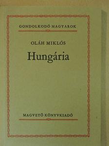 Oláh Miklós - Hungária [antikvár]