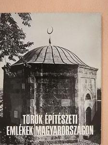 Gerő Győző - Török építészeti emlékek Magyarországon [antikvár]