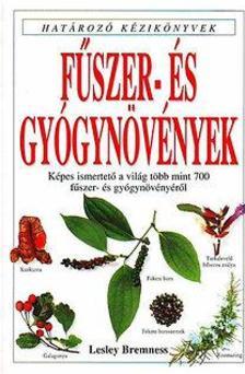 Lesley Bremness - Fűszer- és gyógynövények - Határozó kézikönyvek