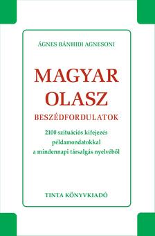 Ágnes Bánhidi Agnesoni - Magyar-olasz beszédfordulatok
