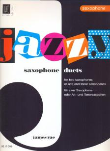 RAE, JAMES - JAZZY SAXOPHONE DUETS FOR TWO SAXOPHONES FOR YOUNG PLAYERS