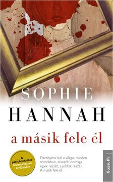 Sophie Hannah - A MÁSIK FELE ÉL