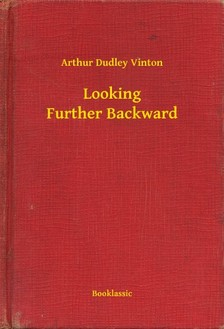 Vinton Arthur Dudley - Looking Further Backward [eKönyv: epub, mobi]