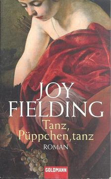 Fielding, Joy - Tanz, Püppchen, tanz [antikvár]
