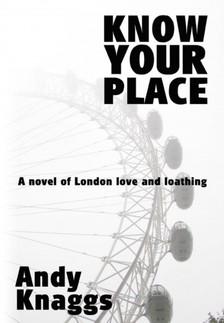 Knaggs Andy - Know Your Place [eKönyv: epub, mobi]