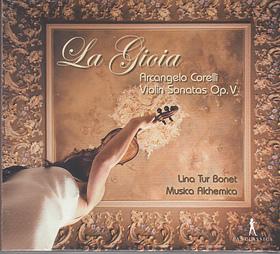 CORELLI - LA GIOIA - VIOLIN SONATAS OP.V 2CD LINA TUR BONET