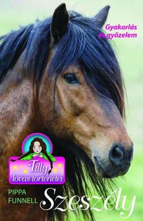 Pippa Funnel - Tilly lovas történetei 9. - Szeszély