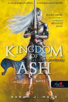 Sarah J. Maas - Kingdom of Ash - Felperzselt királyság első kötet (Üvegtrón 7.) - PUHA