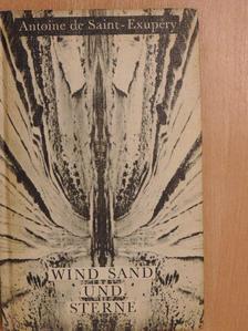 Antoine de Saint-Exupéry - Wind Sand und Sterne [antikvár]