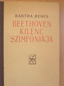 Bartha Dénes - Beethoven kilenc szimfóniája [antikvár]
