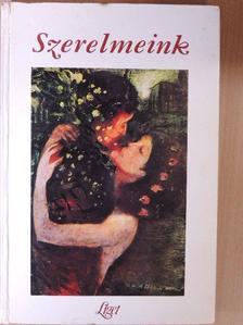 Ady Endre - Szerelmeink [antikvár]