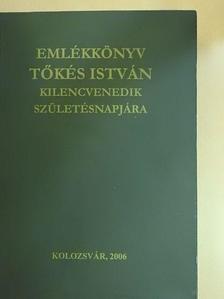 Adorjáni Zoltán - Emlékkönyv Tőkés István kilencvenedik születésnapjára [antikvár]