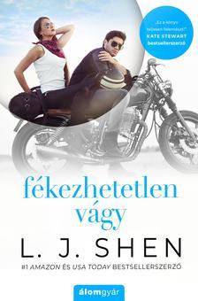 L. J. Shen - Fékezhetetlen vágy