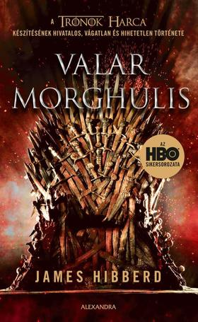 James Hibberd - Valar Morghulis